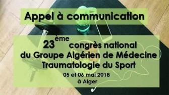 Appel à communication : 23ème congrès national du Groupe Algérien de Médecine Traumatologie du Sport (GAMETS)  les 5 et 6 Mai 2018 à Alger