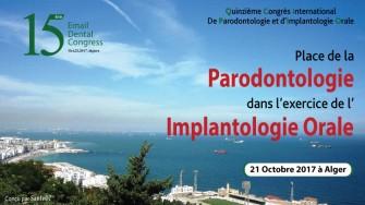 Quinzième Congrès International de Parodontologie et d'Implantologie Orale