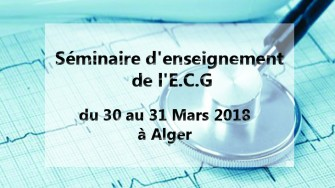 Séminaire d'enseignement de l'E.C.G - 30 au 31 Mars 2018 à Alger