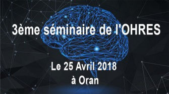3ème séminaire de l'OHRES - 25 Avril 2018 à Oran