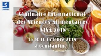 Séminaire International des Sciences Alimentaires - 15 et 16 Octobre 2018 à  Constantine