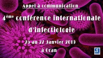 Appel à communication : 4ème conférence internationale d'infectiologie - 25 au 27 Janvier 2019  à Oran