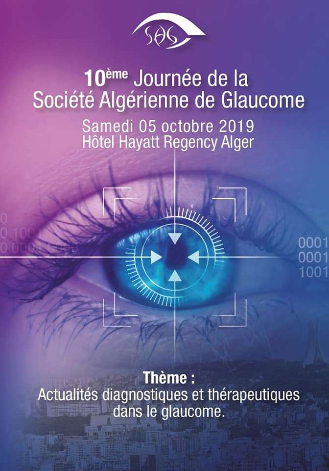 10ème Journée de la Société Algérienne de Glaucome- 05 Octobre 2019, Alger.