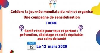 Célébration de la journée mondiale du rein et organise une compagne de sensibilisation - 12 mars 2020