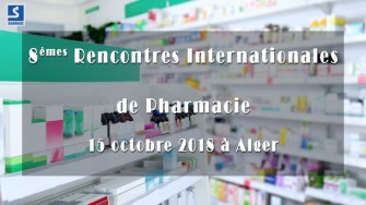 8èmes Rencontres Internationales de Pharmacie - 15 octobre 2018 à Alger