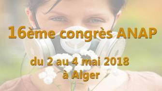 16ème congrès ANAP - 02 au 04 mai 2018 à Alger