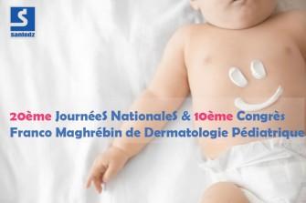 10éme Congrès Franco Maghrébin de Dermatologie Pédiatrique-14 et 15 Mars 2019 au CIC  Alger