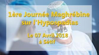 1ère Journée Maghrébine sur l'Hypospadias - 07 Avril 2018 à Sétif