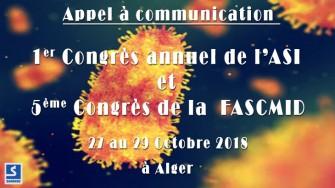 Appel à communication : 1er Congrès annuel de l'ASI et 5ème Congrès de la FASCMID - 27 au 29 Octobre 2018 à Alger