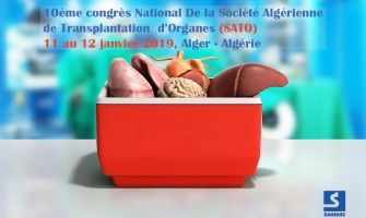 Le 10ème congrès National de la Société Algérienne de Transplantation d'Organes (SATO)- 11 au 12 Janvier 2019 à Alger