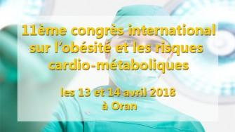 11ème congrès international sur l'obésité et risques cardio-métaboliques - 13 et 14 avril 2018 à Oran