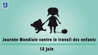 12 Juin : Journée mondiale contre le travail des enfants