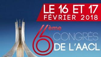 6ème congrès de l'Association Algérienne des Chirurgiens Libéraux (AACL) -16 et 17 Février 2018 - Alger