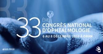 33ème Congrès National dOphtalmologie - 6 au 8 Décembre 2018 à Oran